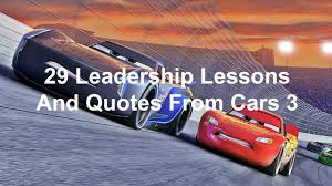 quotes about leadership and helping others 29 leadership lessons and quotes from cars 3 joseph lalonde