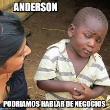 Anderson Meme - anderson third world skeptical kid meme on memegen