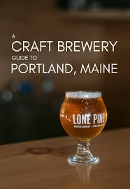 Portland Brewery Map by A Craft Brewery Guide To Portland Maine U2014 Here Say