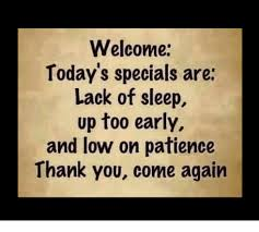 Thank You Come Again Meme - welcome today s specials are lack of sleep up too early and low on