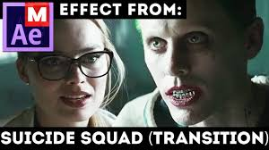 after effects tutorial transition effect from suicide squad movie