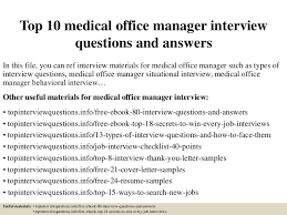 Resume Examples For Medical Office by Top10medicalofficemanagerinterviewquestionsandanswers 150405213140 Conversion Gate01 Thumbnail 4 Jpg Cb U003d1504885552