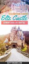 the ultimate guide to eltz castle germany u0027s real life fairytale