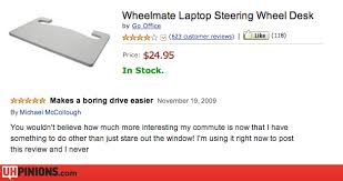 Laptop Steering Wheel Desk Uhpinions U2013 Funny Reviews From Amazon Yelp Etc U2013 Real