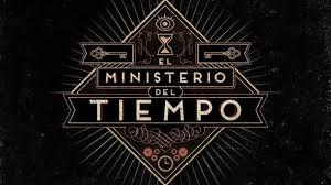 hoy termina el ministerio del tiempo una serie de mucho cargo y tan