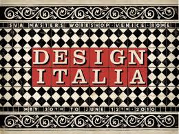 italia design sva s masters design workshop in venice and rome tarek atrissi