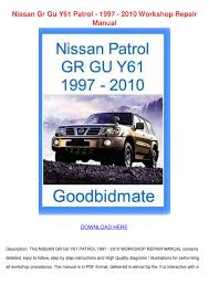 nissan gr gu y61 patrol 1997 2010 workshop re by jordanherr issuu
