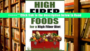 download high fiber foods for a high fiber diet pdf popular book