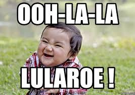 Ooh Meme - ooh la la lularoe memes com lula roe pinterest memes and