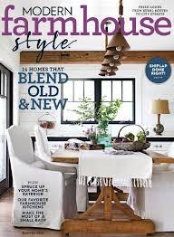 farmhouse style modern farmhouse style magazine digital discountmags com