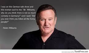 Robin Williams Meme - robin williams got it right