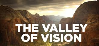 valley of vision puritan prayers allacin on what is truly worth knowing classic biblical prayers