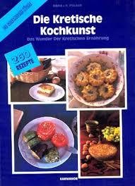 kretische küche kreta homepage margaretha hopfner kretische kochkunst