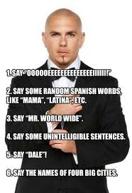 Song Meme - how to make a pitbull song meme by scarapter memedroid