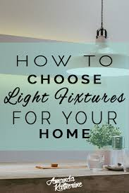 what type of lighting is best for a kitchen how to choose the right light fixture size and style for