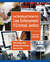 introduction to law enforcement and criminal justice 11th edition