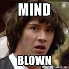 Mind Blown Meme - mind blown conspiracy keanu meme generator