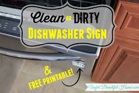 Dirty Clean Dishwasher Magnet Clean Or Dirty Dishwasher Sign Free Printable To Help