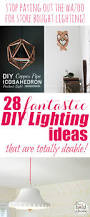 28 brilliant diy lighting ideas you can totally do