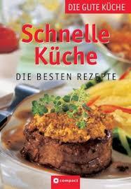 schnelle küche rezepte shop schnelle küche books and collectibles abebooks memorah book