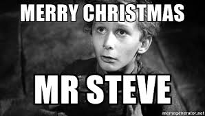 Merry Christmas Meme Generator - merry christmas mr steve tiny tim meme generator