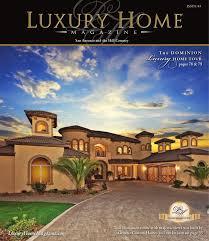 luxury home magazine san antonio issue 4 4 by luxury home magazine