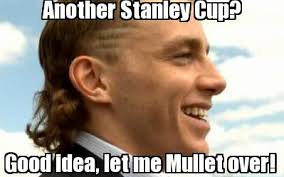 Good Idea Meme - meme maker another stanley cup good idea let me mullet over