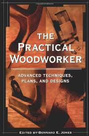the practical woodworker bernard e jones 9781580081467 amazon