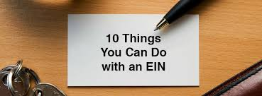 10 things you can do with an employer identification number ein