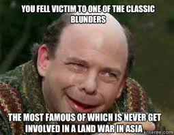 Most Famous Memes - you fell victim to one of the classic blunders the most famous of