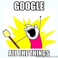 Google Meme Generator - google all the things all the things meme generator