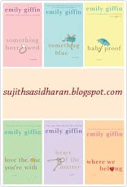 Something Blue Emily Giffin Emily Griffin 6 Novels Collection Ultimate Collection Of E Books