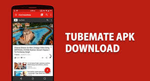tubemate apk play tubemate apk free version for android devices