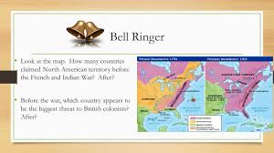 america map before and after and indian war the and indian war chapter 5 section 3 bell ringer look