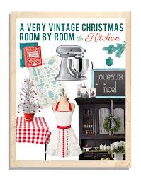 mostaza seed a very vintage christmas room by room the kitchen