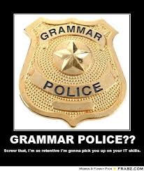 Funny Grammar Memes - grammar police meme 28 images take that grammar police funny