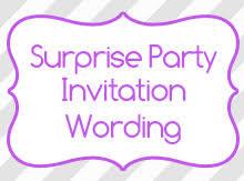 surprise party invitation wording birthday invitation wording