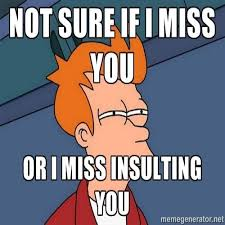 Fry Not Sure Meme - funny i miss you memes futurama fry not sure if i miss you or i