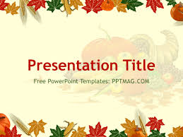 free thanksgiving powerpoint template pptmag
