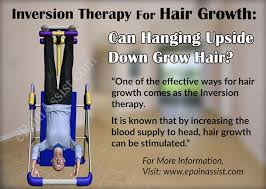 inversion therapy table benefits inversion therapy for hair growth can hanging upside down grow hair