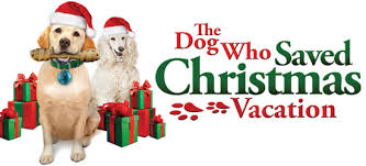 review the dog who saved christmas vacation 2010 or home