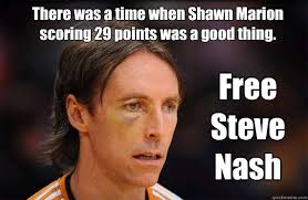Shawn Meme - there was a time when shawn marion scoring 29 points was a good