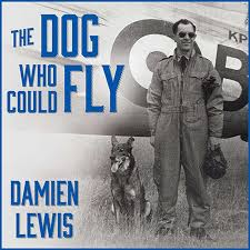 download the dog who could fly audiobook by damien lewis for just