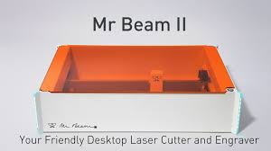 mr beam ii the desktop laser cutter and engraver by mr beam