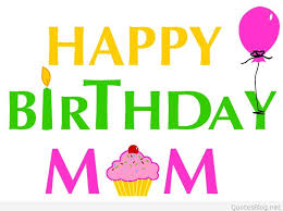 here we are providing you the best happy birthday cards for mom