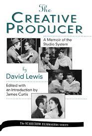 Studio System The Creative Producer James Curtis 9780810827202 Amazon Com Books