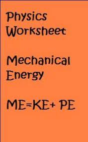 physics mechanical energy me u003dpe ke worksheet by anthony pecina