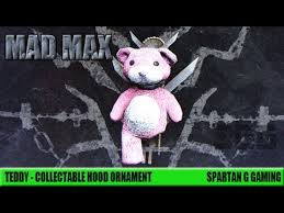 mad max how to get the collectable ornament teddy