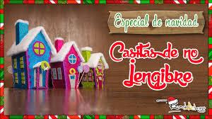 especial de navidad casitas de no jengibre episodio 3 youtube