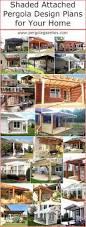 design plans shaded attached pergola design plans for your home pergola gazebos